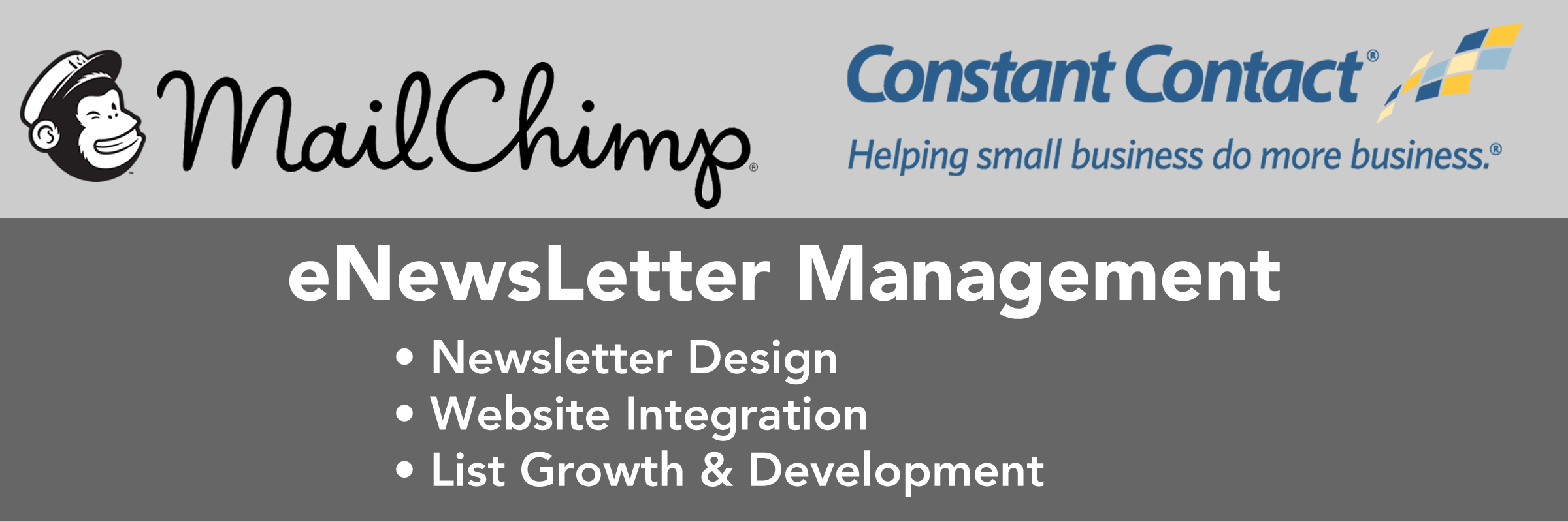 E-Newsletters developed, MailChimp and Constant Contact