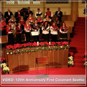 125th Anniversary Documentary First Covenant Church Seattle