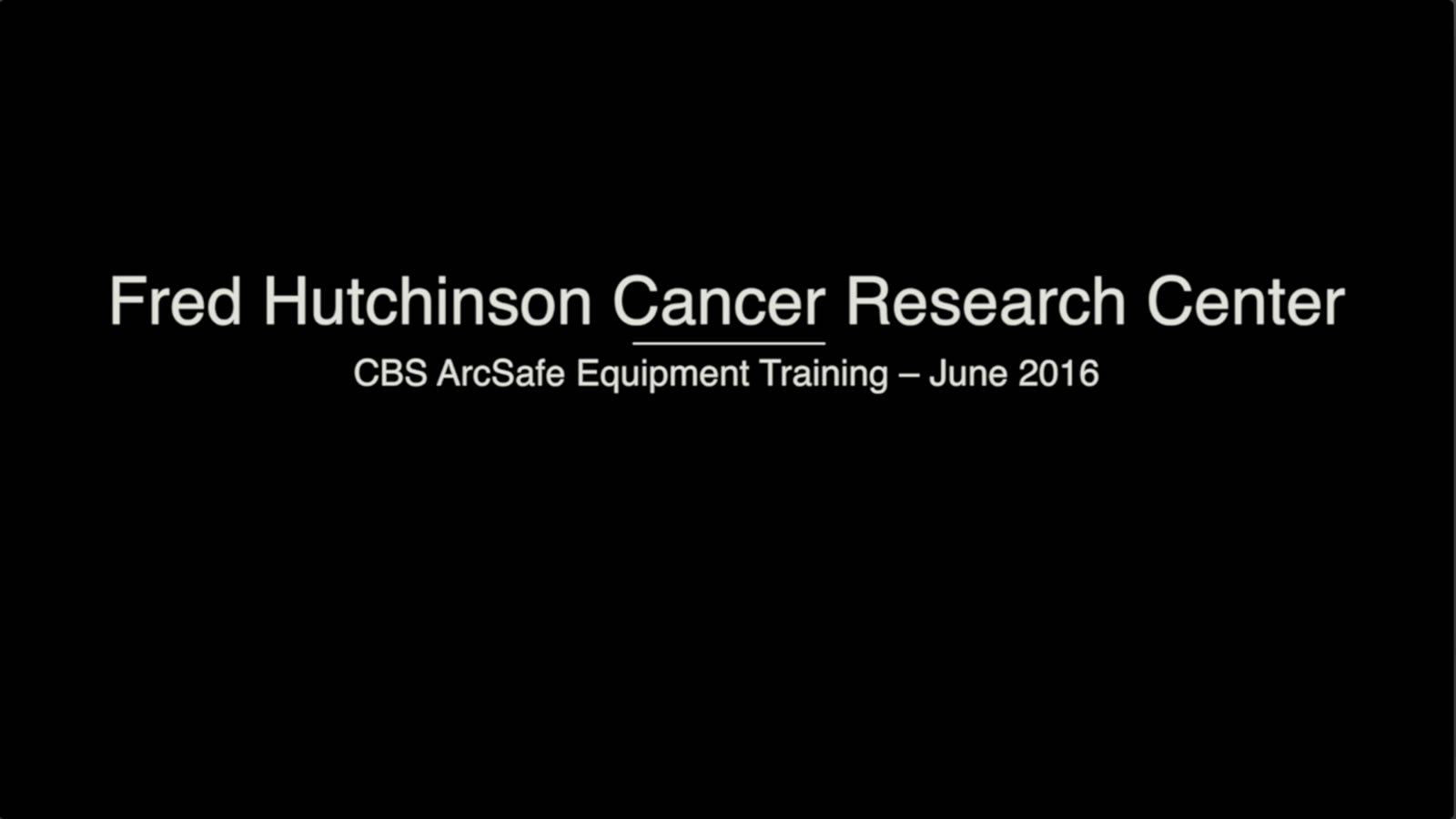Fred Hutch Training Video