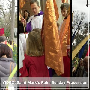 Saint Mark's Palm Sunday Procession
