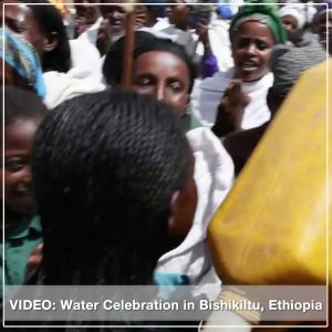 Water Celebration in Bishikiltu, Ethiopia